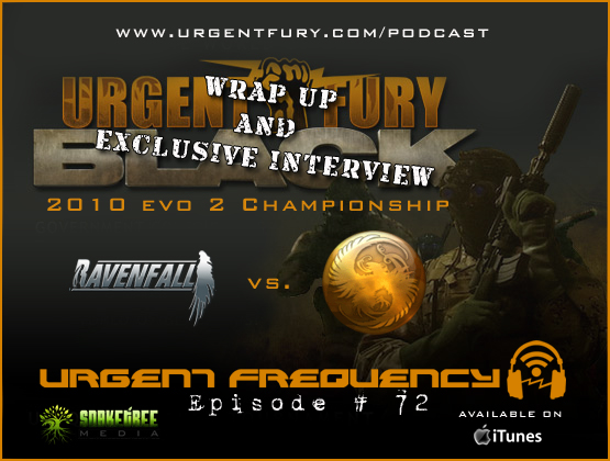 Urgent Frequency - Episode #72 - Urgent Fury:Black 2010 Evo 2 Championship Wrap-Up!