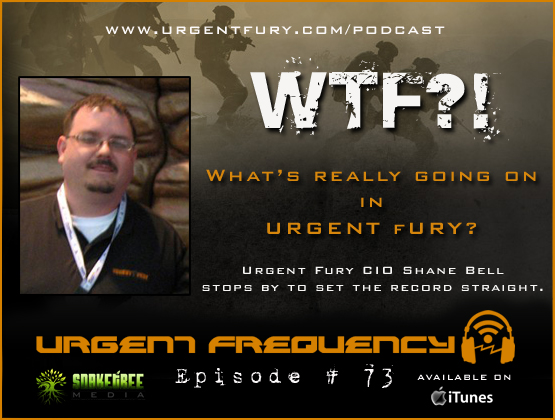 Urgent Frequency Ep. #73  CIO Shane Bell expalins WTF is going on in Urgent Fury!