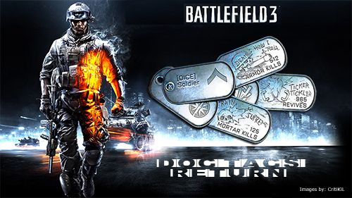 Battlefield: 3 ~ Return of the Dog Tag, Now even Better!
