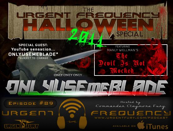Urgent Frequency Ep. 89 - He's BAAAACCCCCCKKKKKKKKK. BOOOOYAH!!!!