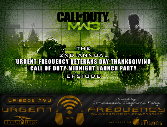 Urgent Frequency Ep. 90 – The 2nd Annual URGENT FREQUENCY VETERANS DAY THANKSGIVING CALL OF DUTY MIDNIGHT LAUNCH PARTY Episode