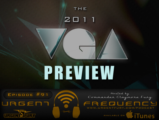 Urgent Frequency Ep. 91 - The 2011 VGA Preview Episode