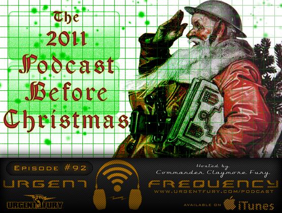 Urgent Frequency Ep. 92 - The 2011 Podcast Before Christmas