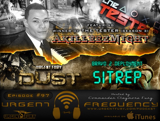Urgent Frequency Ep. 97  UF:Dust SITREP / EXCLUSIVE Interview w/ AkilleezMight