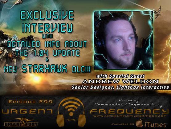 Urgent Frequency Ep. 99 – Starhawk Senior Designer Andrew Weldon