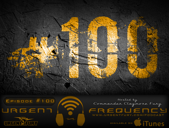 Urgent Frequency Ep. 100 – Welcome Back Fury