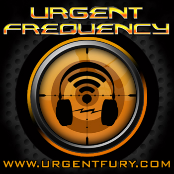 Urgent Frequency Hosted by Commander Claymore Fury