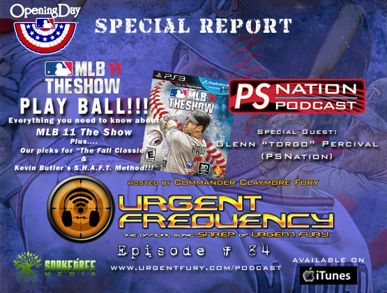 Urgent Frequency Ep. #84 – MLB Opening Day 2011 Special