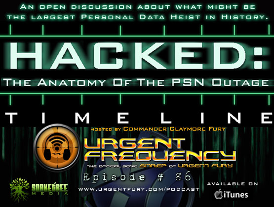 Urgent Frequency Ep. #86 – HACKED (The Anatomy Of The PSN Outage)